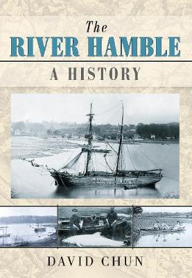 The River Hamble A History (Paperback)