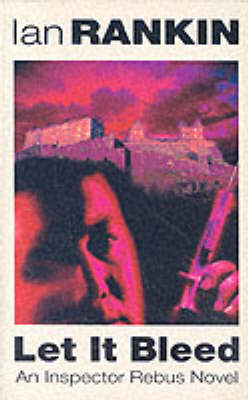Let it Bleed - Inspector Rebus (Paperback)