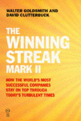 The Winning Streak Mark II: How the World's Most Successful Companies Stay on Top Through Today's Turbulent Times (Hardback)