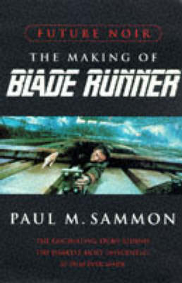 "Future Noir: the Making of ""Blade Runner"" (Export Only) (Paperback)"