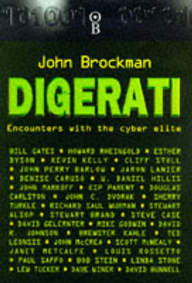 Digerati: Encounters with the Cyber Elite (Hardback)