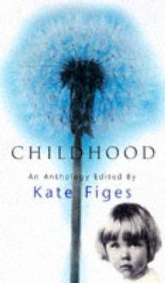 Anthology: Childhood (Hardback)