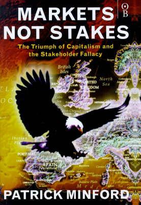 Markets Not Stakes (Hardback)