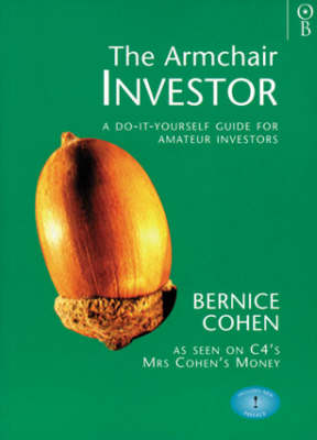 The Armchair Investor: A Do-it-yourself Guide for Amateur Investors (Paperback)