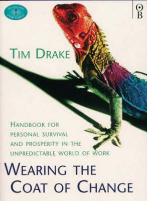 Wearing the Coat of Change: Control Your Life in Age of Uncertainty (Paperback)