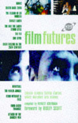 Film Futures (Ome): Twenty Classic Science Fiction Stories Which Morphed into Movies - Sci-Fi Channel (Hardback)