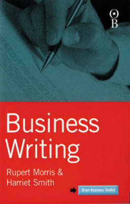 Business Writing - Orion Business Toolkit S. (Paperback)