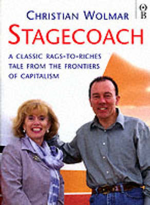 Stagecoach: A Classic Rags to Riches Tale from the Frontiers of Capitalism (Paperback)