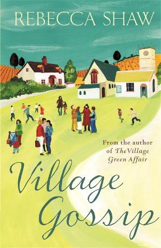 Village Gossip - Turnham Malpas (Paperback)