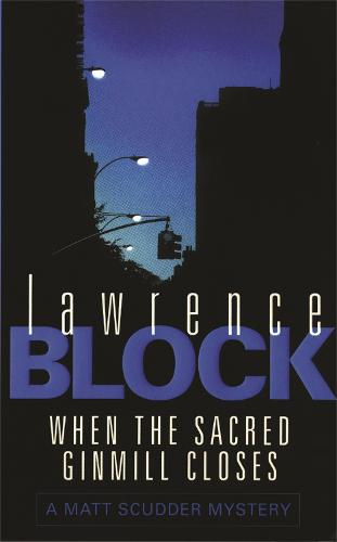 When The Sacred Ginmill Closes (Paperback)