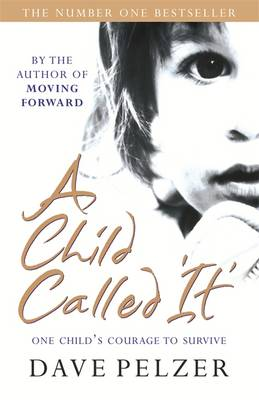 A Child Called It (Paperback)