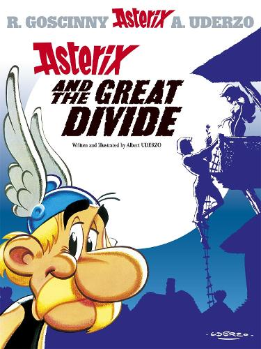 Asterix: Asterix and the Great Divide: Album 25 - Asterix (Hardback)