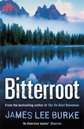 Bitterroot - Billy Bob Holland (Paperback)