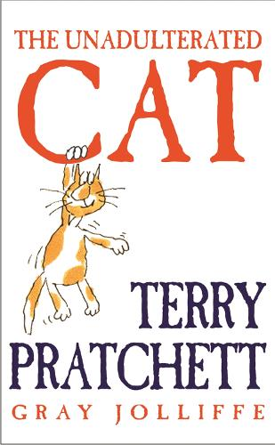 The Unadulterated Cat (Hardback)