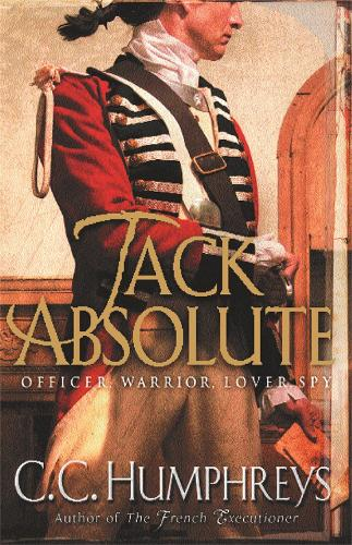 Jack Absolute: The 007 of the 1770s (Paperback)