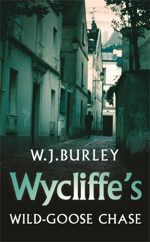Wycliffe's Wild-Goose Chase (Paperback)