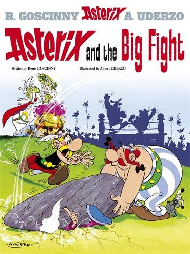 Asterix and The Big Fight: Album 7 - Asterix (Hardback)