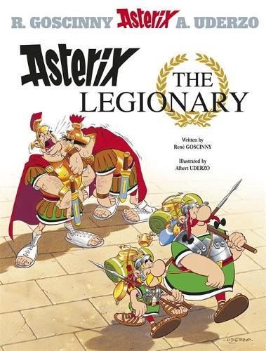 Asterix: Asterix The Legionary: Album 10 - Asterix (Hardback)