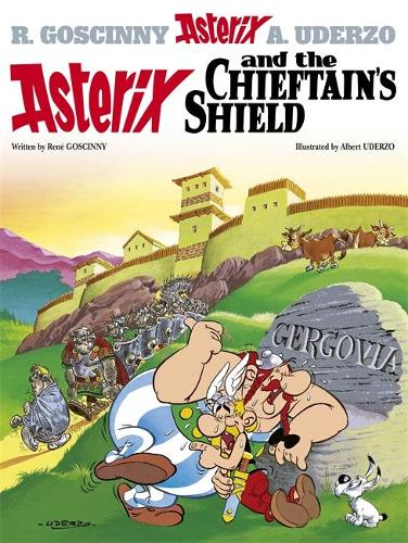 Asterix: Asterix and the Chieftain's Shield: Album 11 - Asterix (Hardback)