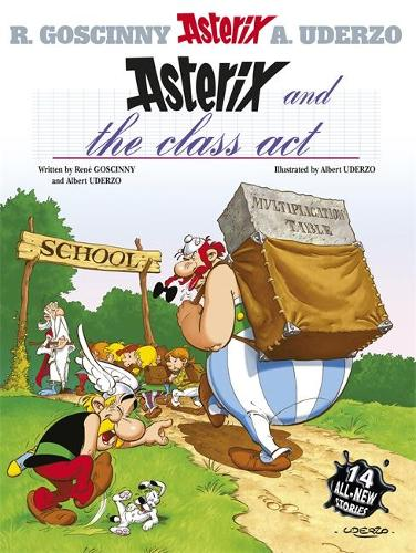 Asterix: Asterix and the Class Act: Album 32 - Asterix (Paperback)