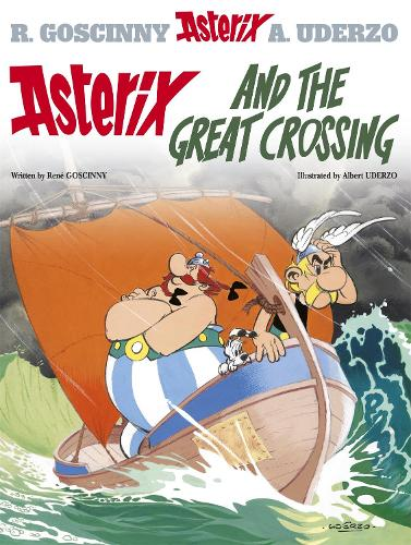 Asterix: Asterix and the Great Crossing: Album 22 - Asterix (Hardback)