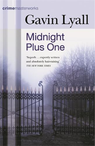 Midnight Plus One - Crime Masterworks (Paperback)