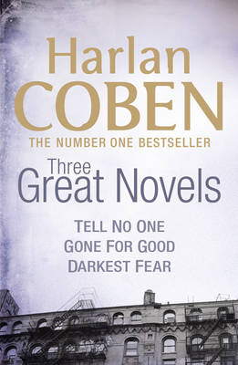 "Three Great Novels 2: ""Tell No One"", ""Gone for Good"", ""Darkest Fear"" (Paperback)"