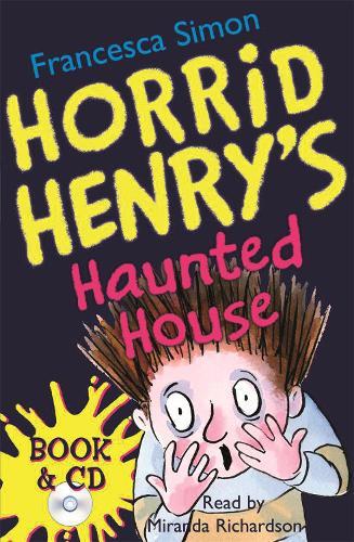 Horrid Henry's Haunted House: Book 6 - Horrid Henry