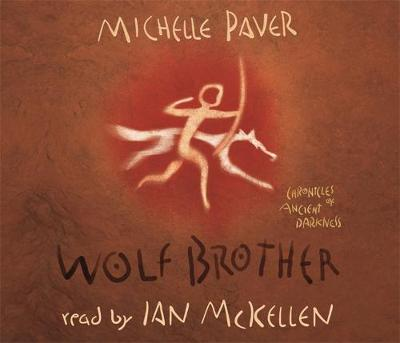 Wolf Brother: Book 1 - Chronicles of Ancient Darkness 1 (CD-Audio)