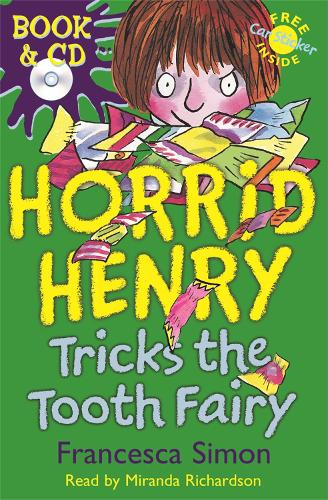 Horrid Henry Tricks the Tooth Fairy: Book 3 - Horrid Henry