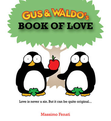 Gus & Waldo's Book of Love (Hardback)