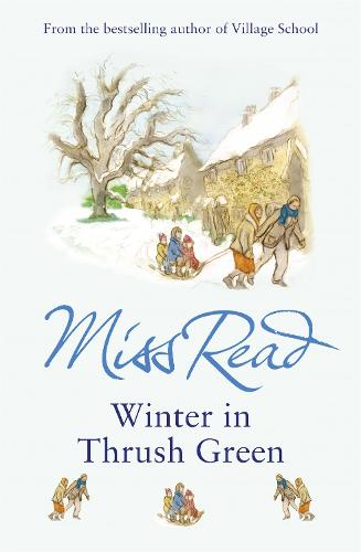 Winter in Thrush Green - Thrush Green (Paperback)