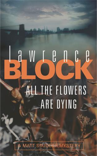 All The Flowers Are Dying (Paperback)