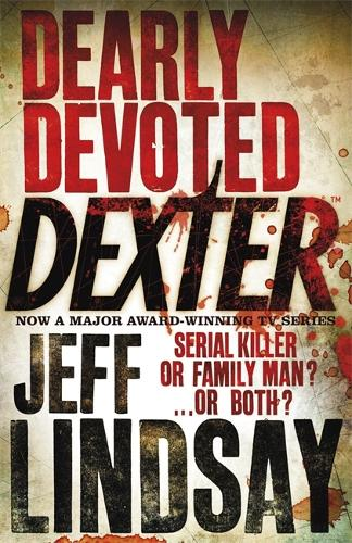 Dearly Devoted Dexter (Paperback)