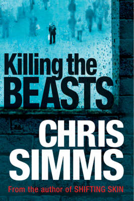 Killing The Beasts (Paperback)