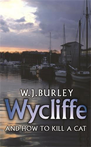 Wycliffe and How to Kill A Cat (Paperback)