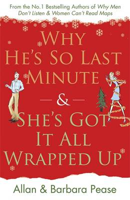 Why He's So Last Minute and She's Got it All Wrapped Up (Paperback)