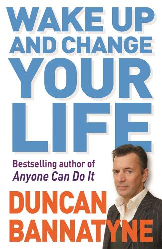 Wake Up and Change Your Life (Paperback)