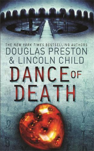 Dance of Death: An Agent Pendergast Novel - Agent Pendergast (Paperback)