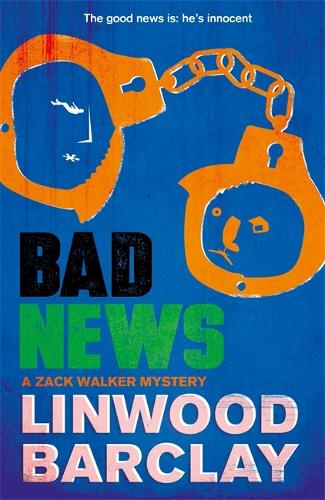 Bad News: A Zack Walker Mystery #4 - Zack Walker (Paperback)