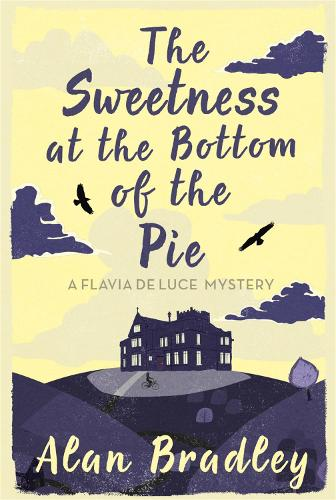 The Sweetness at the Bottom of the Pie - Flavia de Luce Mystery (Paperback)