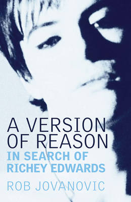 A Version of Reason: The Search for Richey Edwards (Paperback)