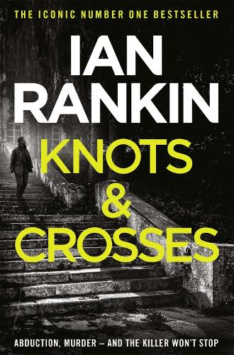 Knots And Crosses - A Rebus Novel (Paperback)
