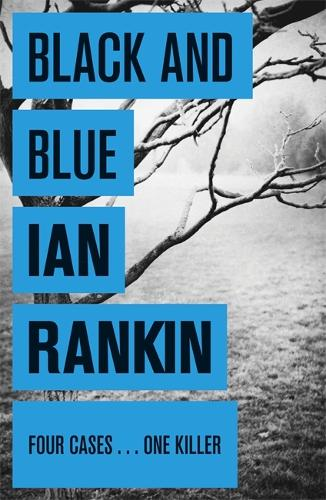 Black And Blue - A Rebus Novel (Paperback)
