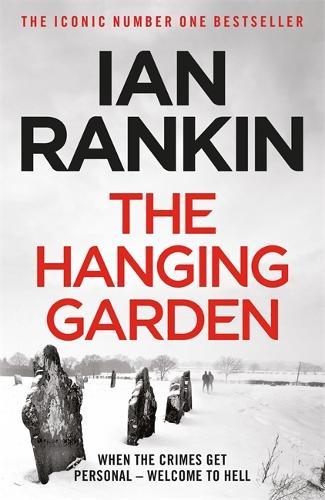 The Hanging Garden - A Rebus Novel (Paperback)