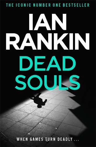 Dead Souls - A Rebus Novel (Paperback)