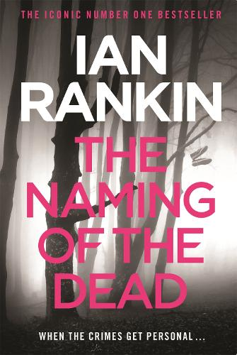 The Naming Of The Dead - A Rebus Novel (Paperback)