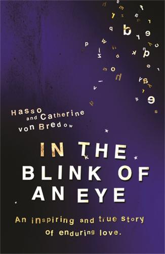 In the Blink of an Eye: An Inspiring And True Story Of Enduring Love (Paperback)