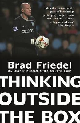 Thinking Outside the Box: My Journey in Search of the Beautiful Game (Paperback)