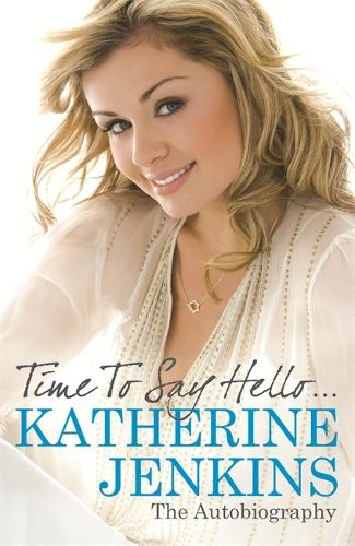Time to Say Hello: My Autobiography (Paperback)